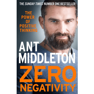 Ant Middleton Zero Negativity