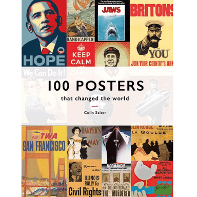 Colin Salter 100 Posters That Changed The World