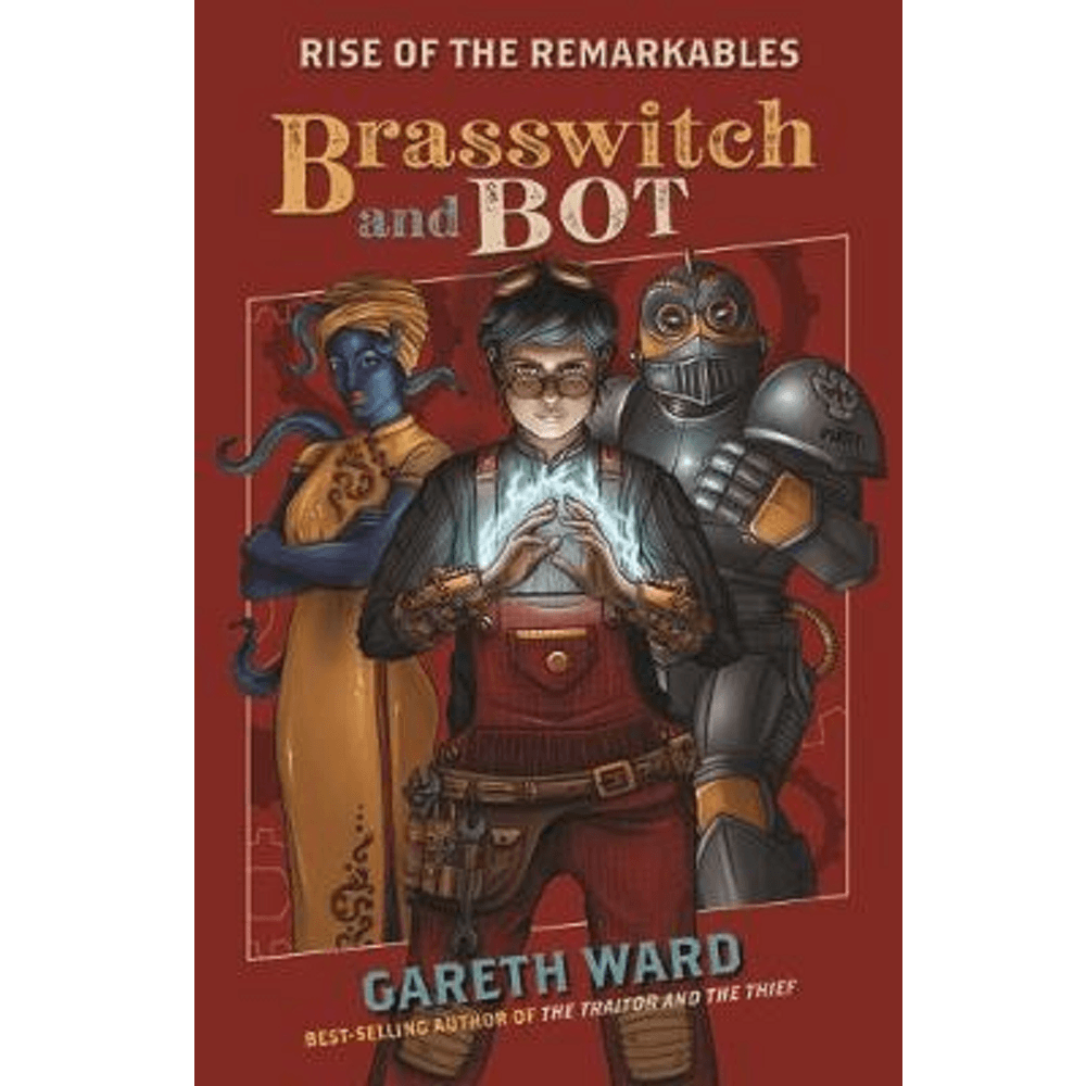 Gareth Ward The Rise Of The Remarkables: Brasswitch And Bot