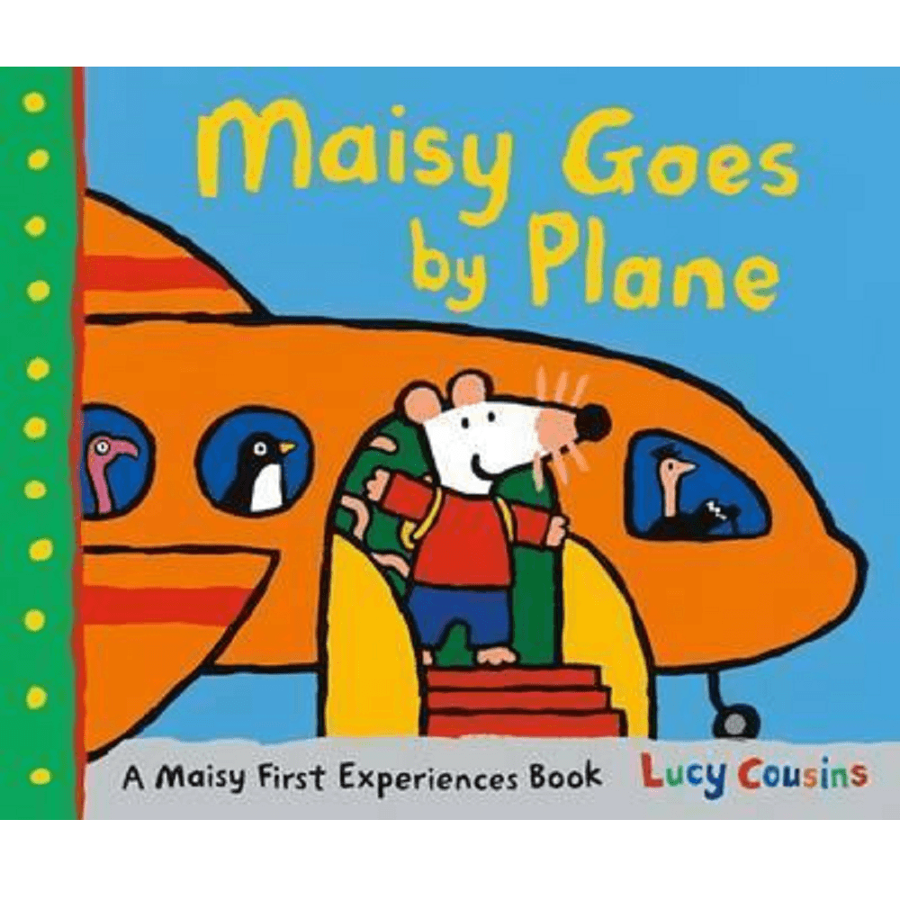 Lucy Cousins Maisy Goes by Plane