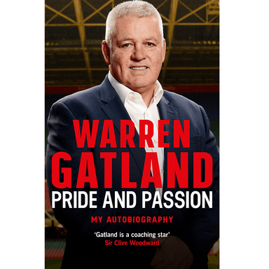 Warren Gatland Pride and Passion
