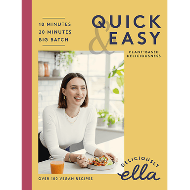 Ella Mills Deliciously Ella Quick & Easy Plant Based Recipes