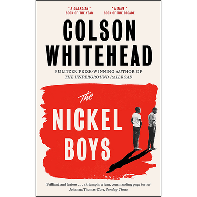 Colson Whitehead The Nickel Boys