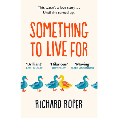 Richard Roper Something to Live For