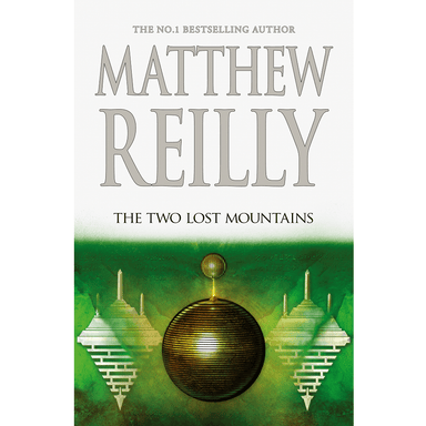 Matthew Reilly The Two Lost Mountains