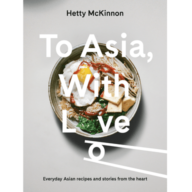 Hetty McKinnon To Asia, with Love