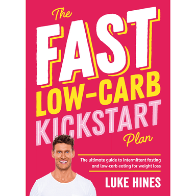 Luke Hines The Fast Low-Carb Kickstart Plan