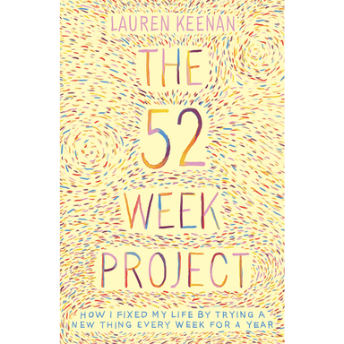 Lauren Keenan The 52 Week Project
