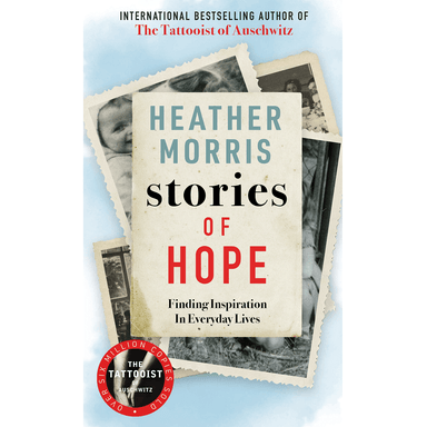 Heather Morris Stories of Hope