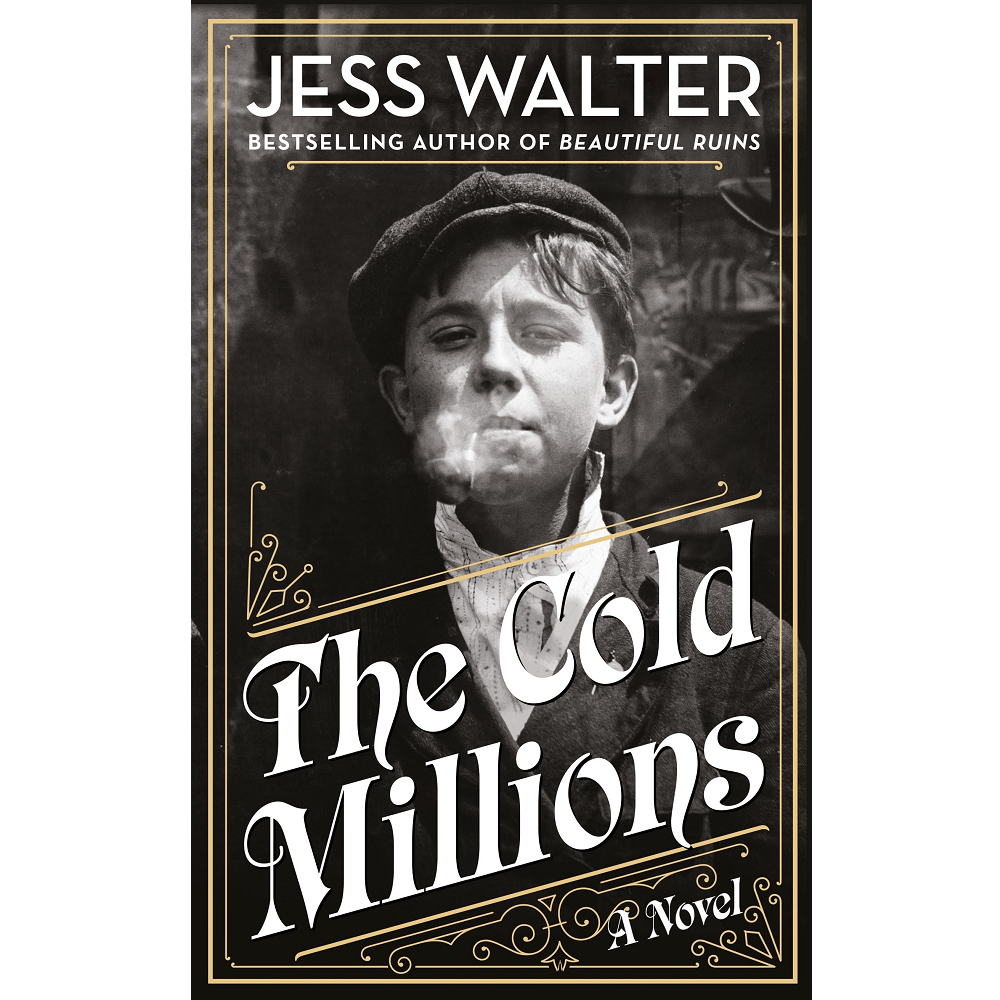 Jess Walter The Cold Millions