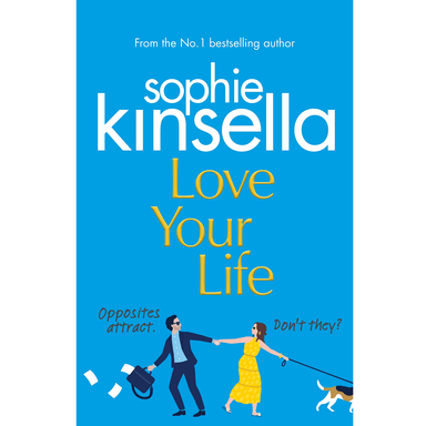 Sophie Kinsella Love Your Life