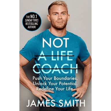James Smith Not a Life Coach