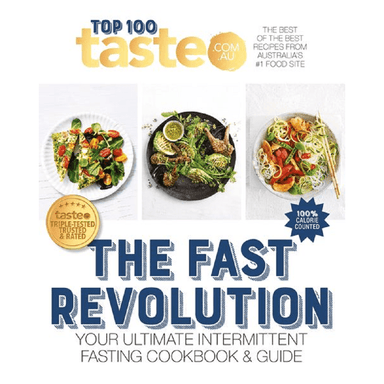taste.com.au Top 100 THE FAST REVOLUTION
