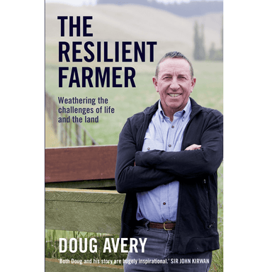 Doug Avery The Resilient Farmer