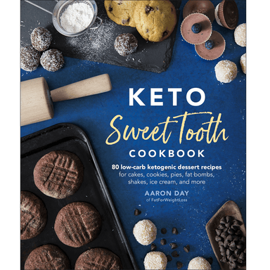 Aaron Day Keto Sweet Tooth Cookbook