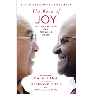 Dalai Lama and Desmond Tutu The Book of JOY