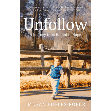 Megan Phelps-Roper Unfollow
