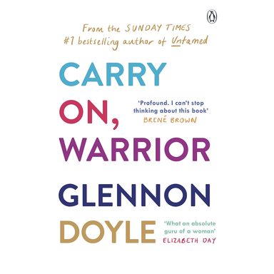 Glennon Doyle Carry On, Warrior