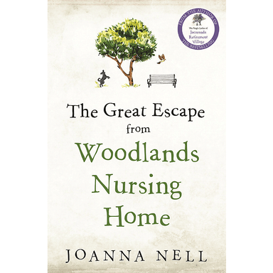 Joanna Nell The Great Escape from Woodlands Nursing Home