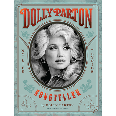 Dolly Parton with Robert K. Oermann SONGTELLER