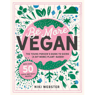Niki Webster Be More Vegan