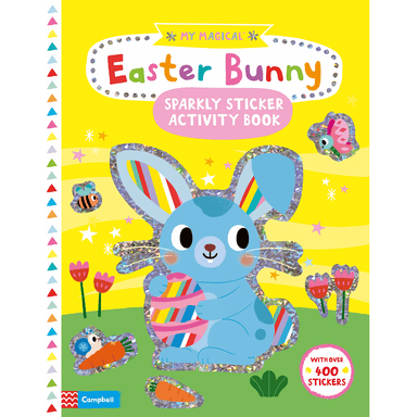 Campbell Books My Magical Easter Bunny Sparkly Sticker Activity Book