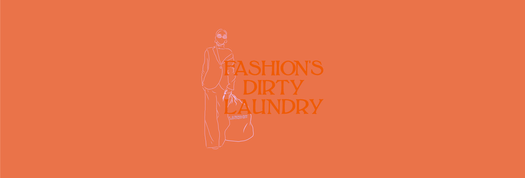 Fashion's Dirty Laundry: Waste