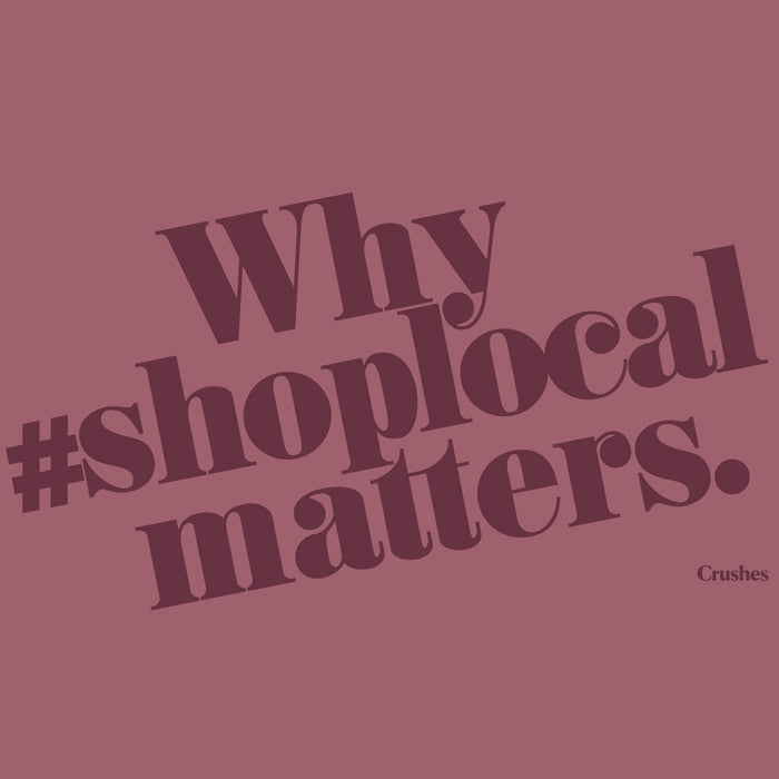 Why #ShopLocal?