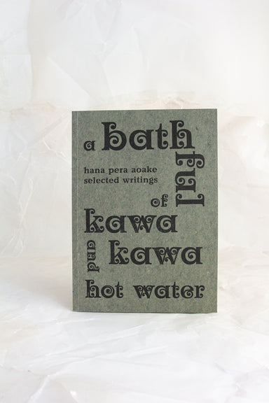 A Bathful of Kawakawa and Hot Water by Hana Pera Aoake