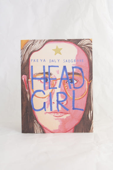 Head Girl by Freya Daly Sadgrove