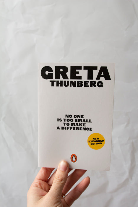 'No One Is Too Small To Make  A Difference' by Greta Thurnberg