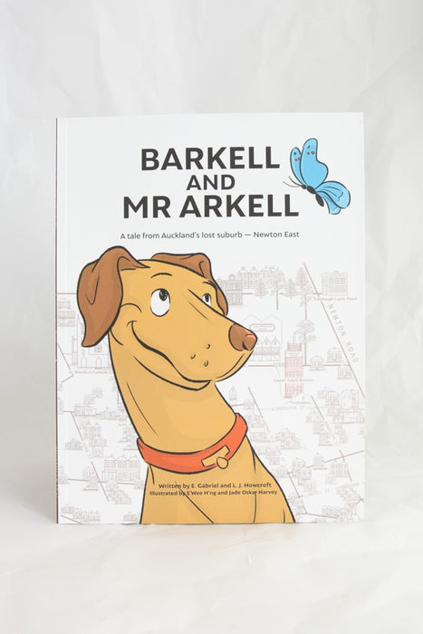 Barkell and Mr. Arkell Kids Book; The Forgotten Suburb and Stories of Newton East