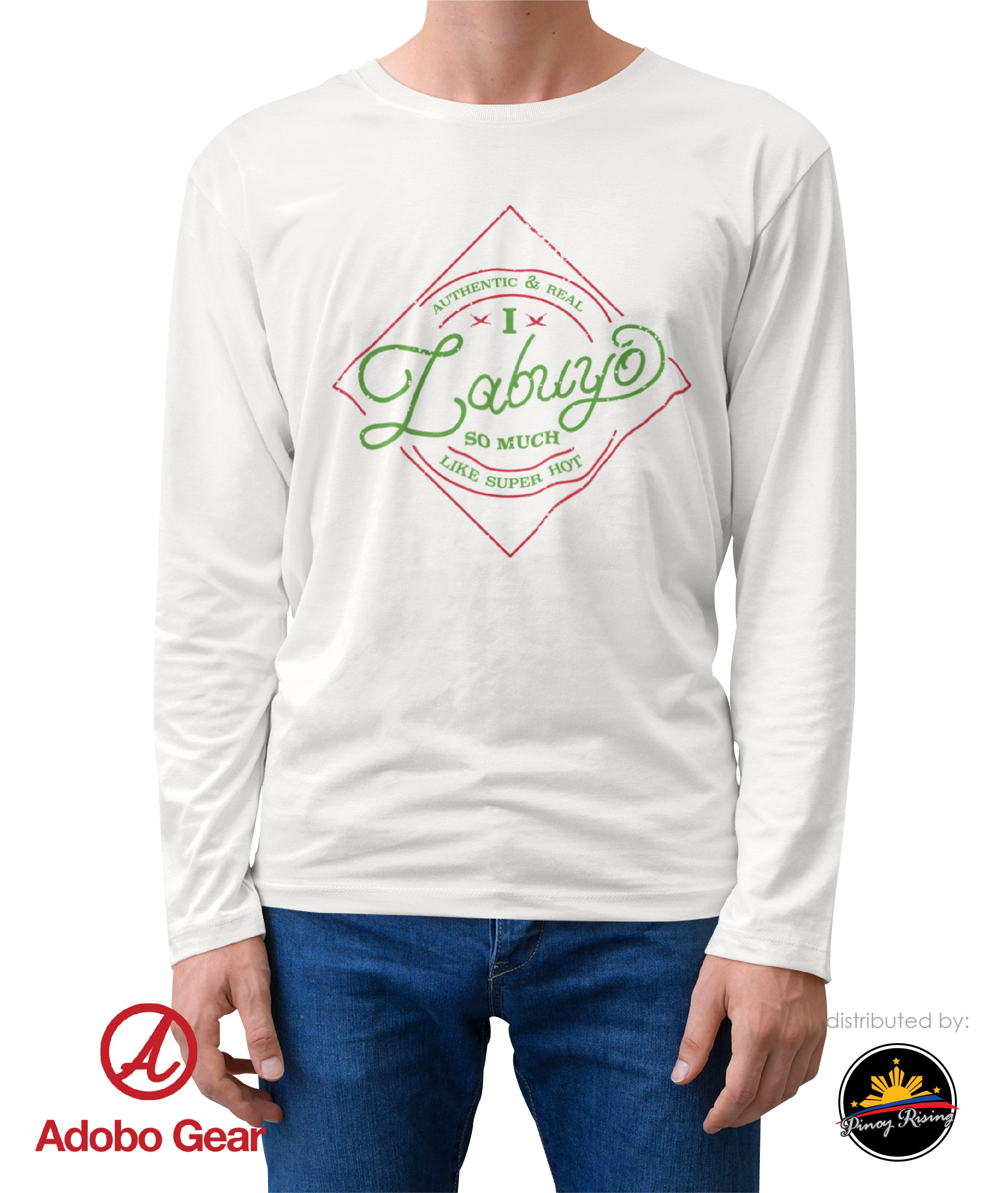 Filipino Long Sleeve Shirt - I Labuyo So Much by Adobo Gear