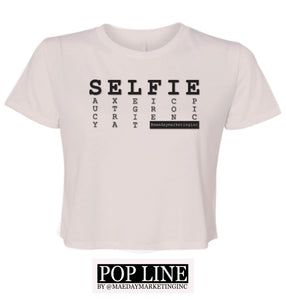 """SELFIE"" Ladies Cropped Shirt - POP LINE designs by Mae Day Marketing"