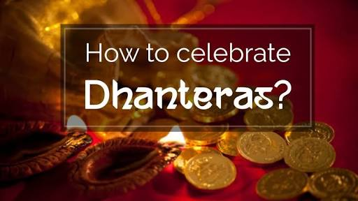How to Celebrate Dhanteras