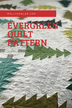 Load image into Gallery viewer, Evergreen Quilt Pattern PDF