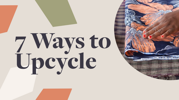 7 Creative Ways to Upcycle