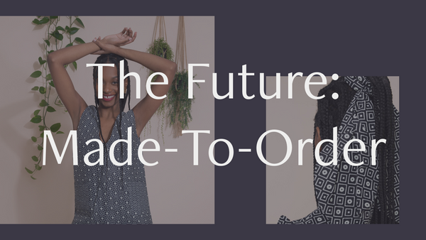 The Future: Made-to-Order