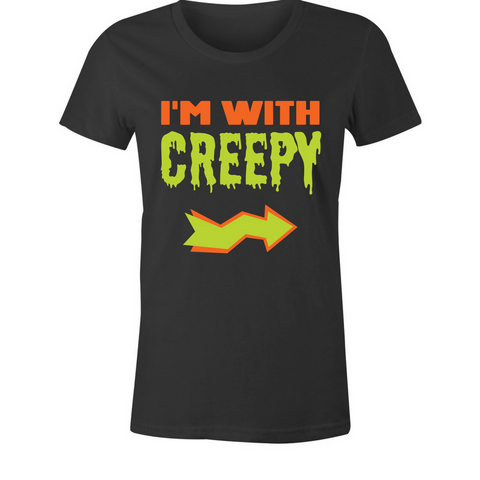 I'm With Creepy T-Shirt