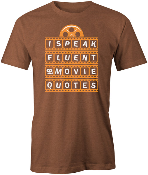 I Speak Fluent Movie Quotes T-Shirt - BBT Clothing - 3