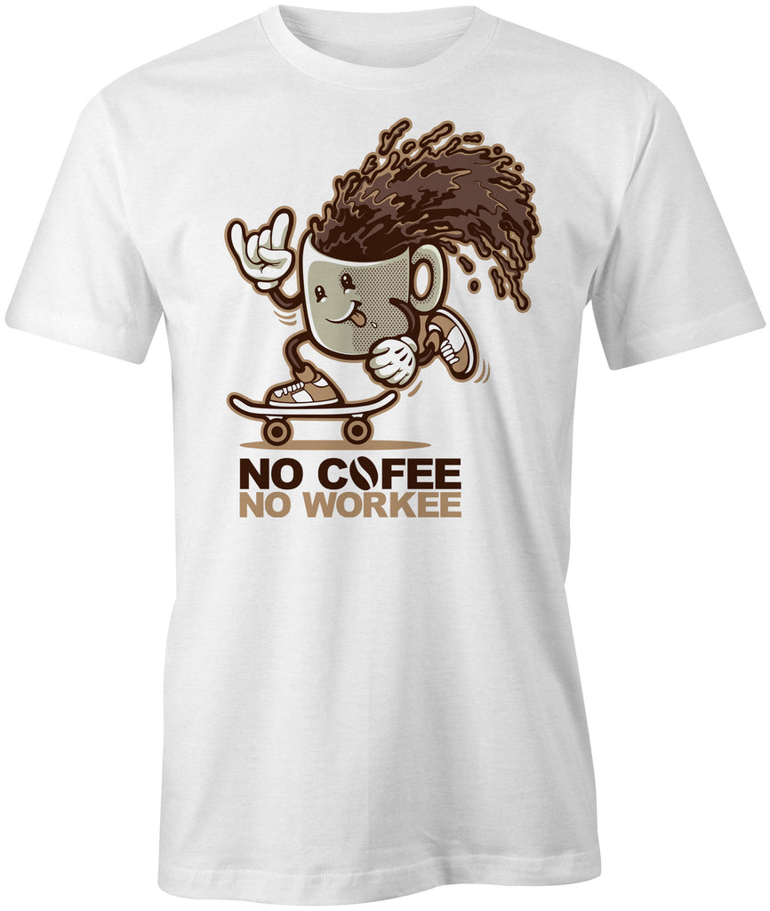No Coffee No Workee T-Shirt - BBT Clothing - 1