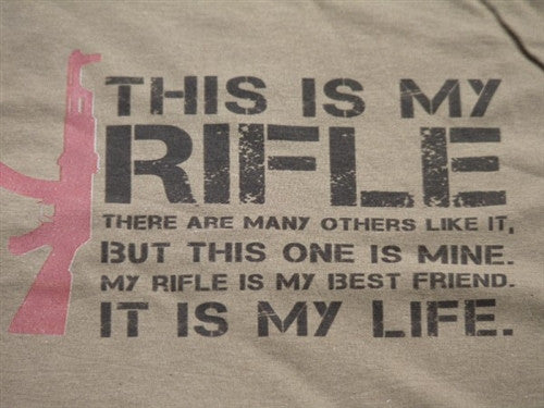This is My Rifle Quote T-Shirt - BBT Clothing - 3
