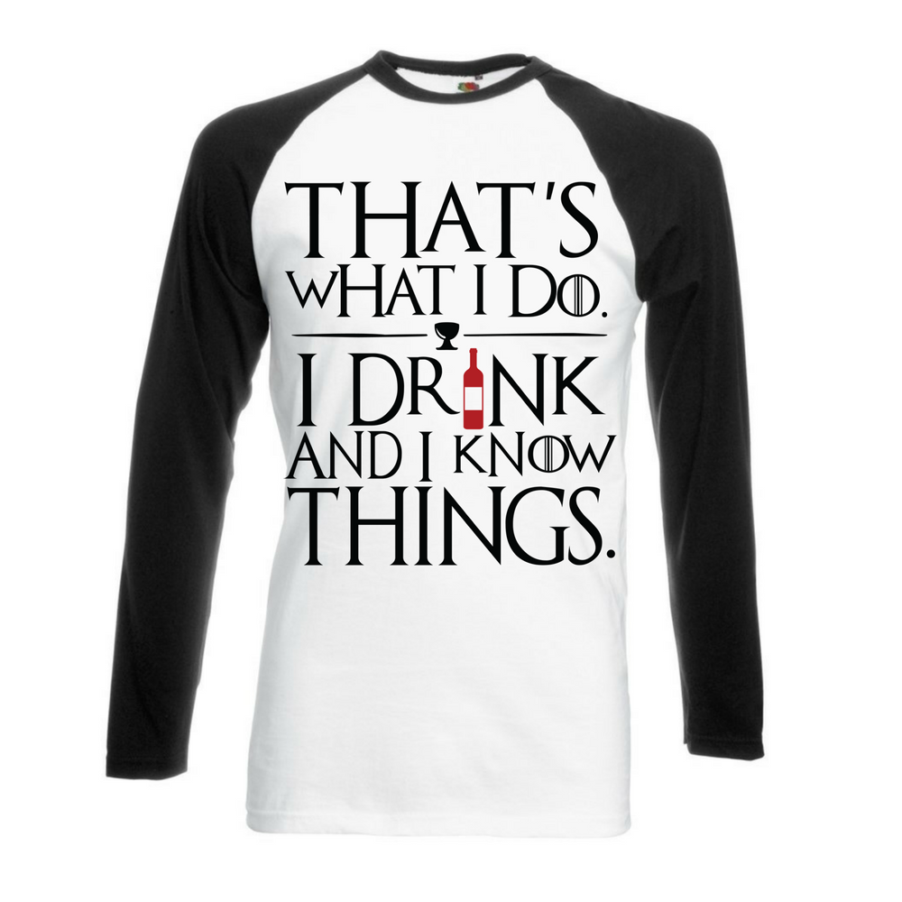 I drink and I know things T-Shirt - BBT Clothing - 4