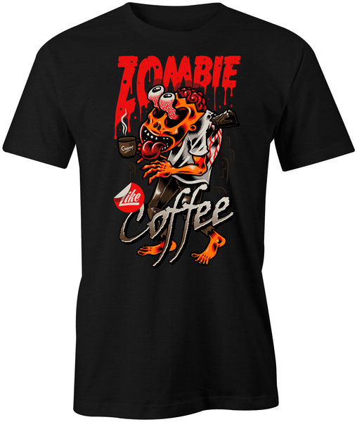 Zombie Like Coffee T-Shirt - BBT Clothing - 1
