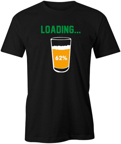 Beer loading T-Shirt