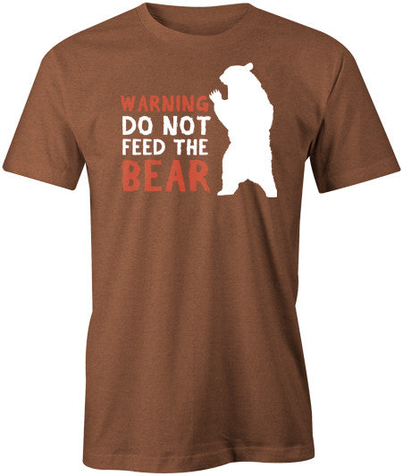 Do Not Feed The Bear T-Shirt - BBT Clothing - 1