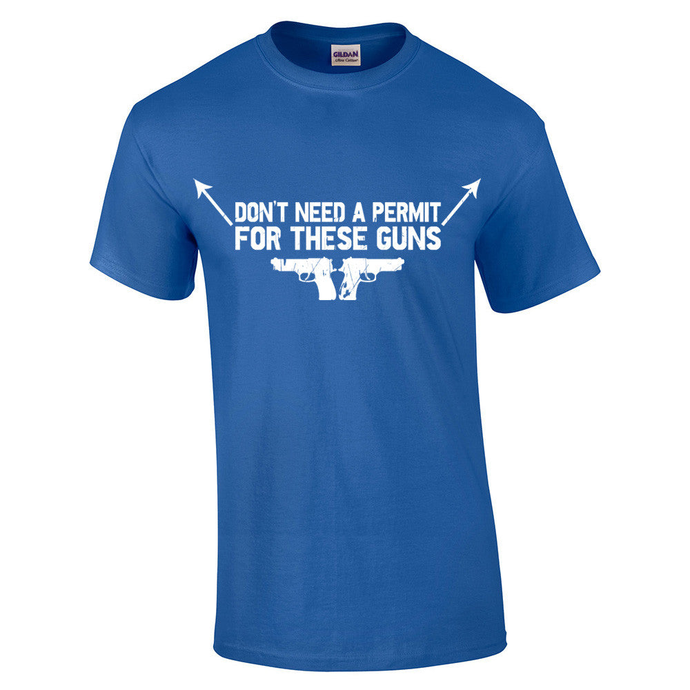 Don't need a permit for these guns T-Shirt - BBT Clothing - 6