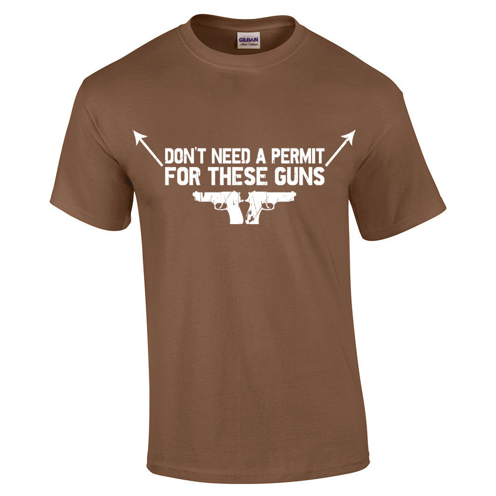 Don't need a permit for these guns T-Shirt - BBT Clothing - 7