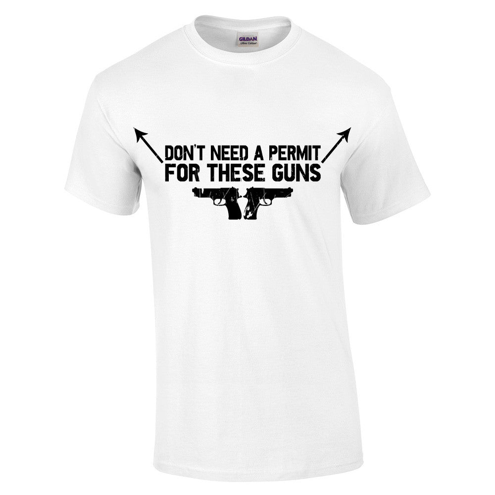 Don't need a permit for these guns T-Shirt - BBT Clothing - 4