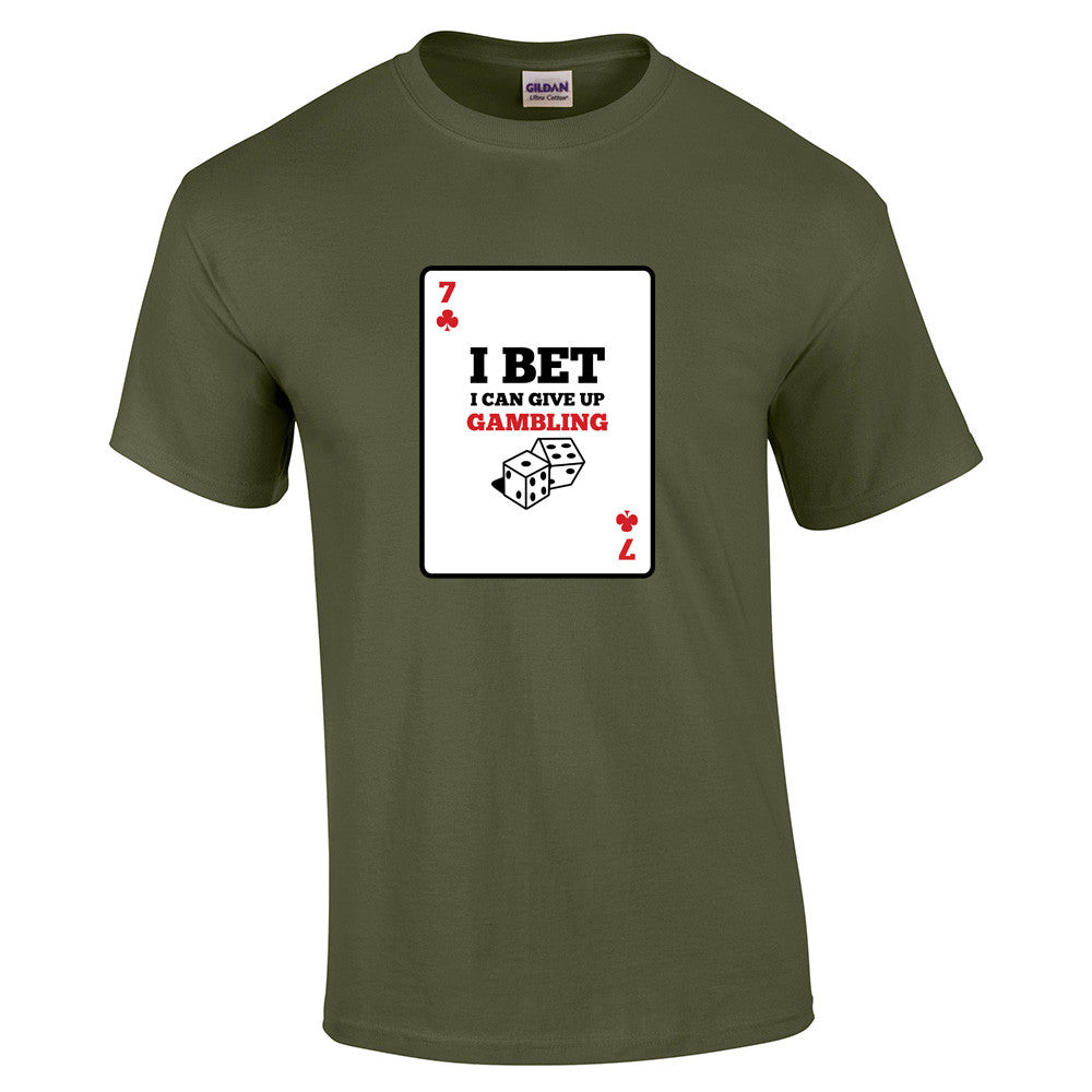 I bet I can give up Gambling T-Shirt - BBT Clothing - 8
